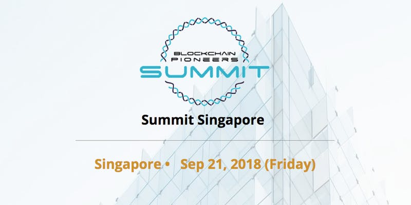 [Upcoming Event!] Blockchain Pioneers Summit Debuts In Singapore